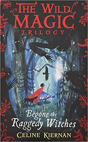 Begone the Raggedy Witches, Celine Kiernan (Ireland)